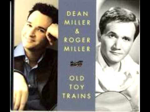 Old Toy Trains - Duet Roger Miller and Dean Miller