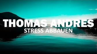 Geführte Schlafmeditation: Stress abbauen - Grübeln stoppen - Thomas Andres