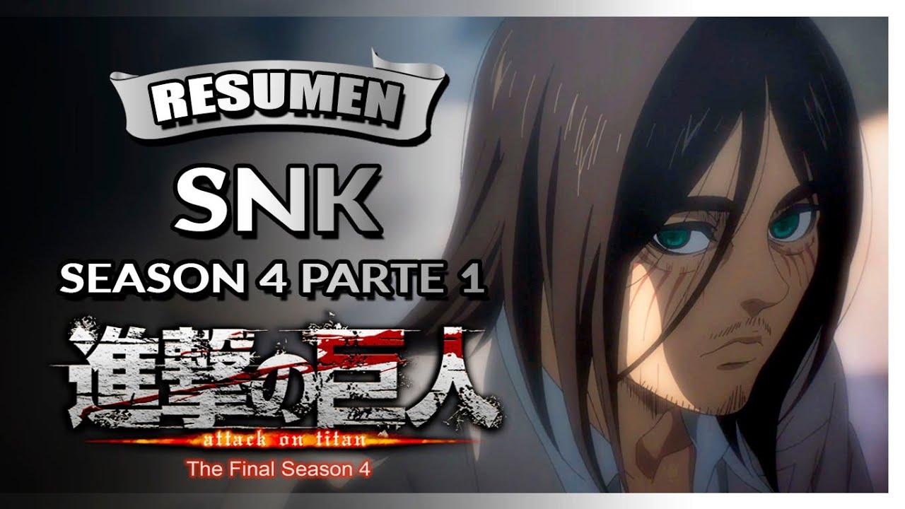 Shingeki no Kyojin Season 4: La Historia en un Video (Resumen)
