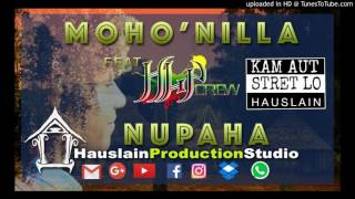 NUPAHA - MOHO'NILLA and HLP CREW