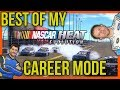The Best Of My NASCAR Heat Evolution Career Mode