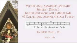 W. A. Mozart KV 386d  Anh.25 O Calpe! dir donnerts am Fuße