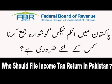 Who Should File FBR Income Tax  Return In Pakistan?