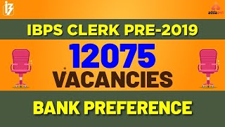 How To Fill Bank Preference for IBPS CLERK PRE 2019
