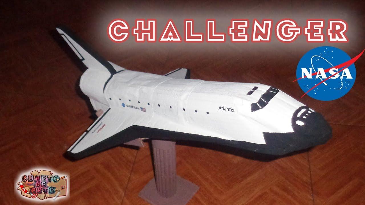 Cómo Hacer Una Nave Espacial Transbordador Columbia Challenger Discovery De Cartón