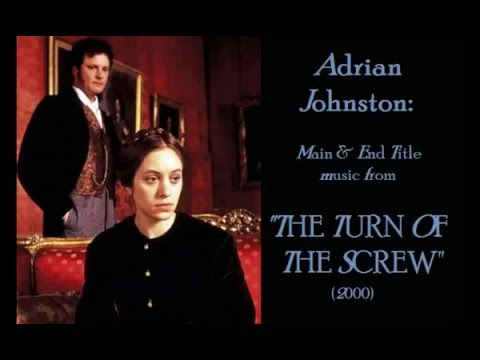 Adrian Johnst: music from The Turn of the Screw 2000