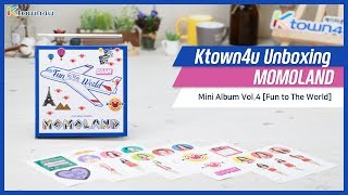 Gambar cover [Ktown4u Unboxing] MOMOLAND - 4th Mini [FUN TO THE WORLD] 모모랜드 언박싱