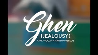 [FMV] [ENGSUB] Ghen (Jealousy) // ChamSeob (Park Woojin x  Ahn Hyungseob)