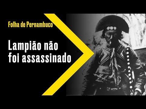 Cotidiano Lampiao Nao Foi Assassinado Conta Ex Volante Youtube