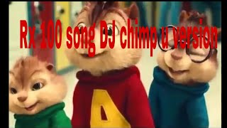 New Rx 100 song chimp version mix by dj