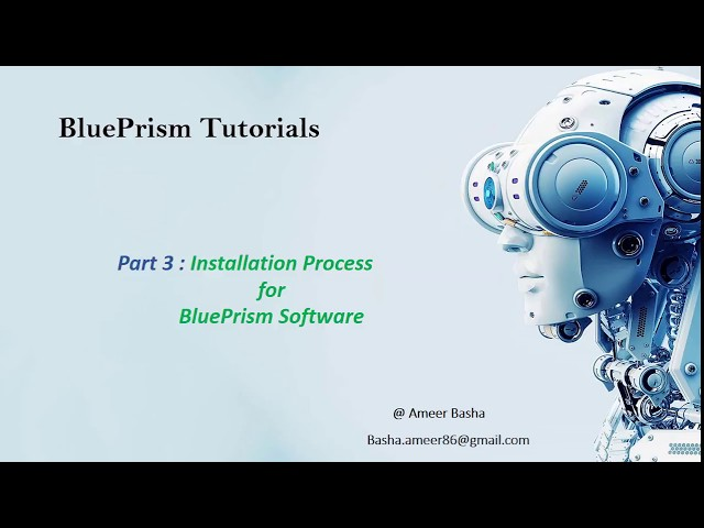 (Blue Prism) Part 3 : Installation Process for Blue prism software