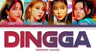 MAMAMOO Dingga Lyrics (마마무 딩가딩가 가사) [Color Coded Lyrics/Han/Rom/Eng]