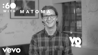 Matoma - :60 With (Vevo UK)