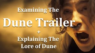 Examining the Dune Trailer and Explaining Dune Lore