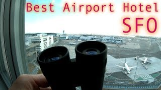 Best Plane Spotting Hotel Hyatt Grand San Francisco Airport