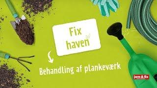 jem & fix - Behandling af plankeværk