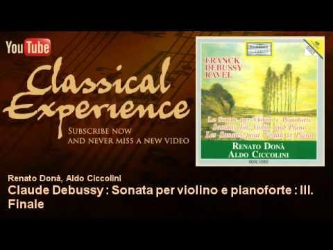 claude-debussy-:-claude-debussy-:-sonata-per-violino-e-pianoforte-:-iii.-finale