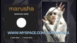 "MARUSHA ""Sweat (Sex Remix)"" - Private Edition"