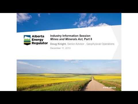 Part 1: Mines and Minerals Act Part 8 -- December 11, 2013