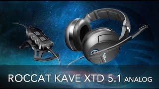 Roccat Kave XTD 5.1 Analog Обзор. П - позиционирование