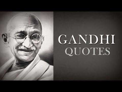 🔴 Mahatma Gandhi Quotes of Wisdom - Top 10