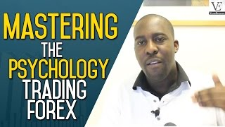 Master Your Trading -  Forex Trading Psychology