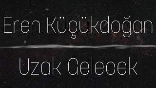 Kahraman Deniz - Uzak Gelecek (cover).mp3