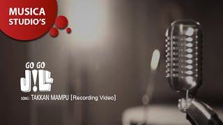 GoGoJiLL  Takkan Mampu Recording Video