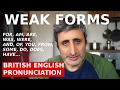 WEAK FORMS IN ENGLISH
