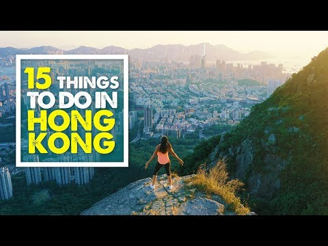 TOP 15 THINGS TO DO IN HONG KONG - Travel Guide | 4K
