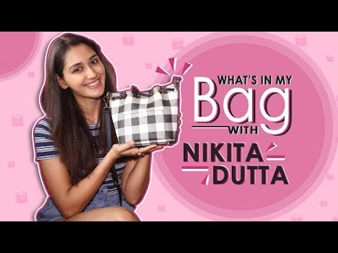 What's In My Bag With Nikita Dutta | Bag Secrets Revealed | Exclusive