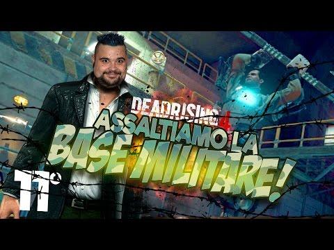 Dead Rising 4 - 11°: Assaltiamo la Base Militare!
