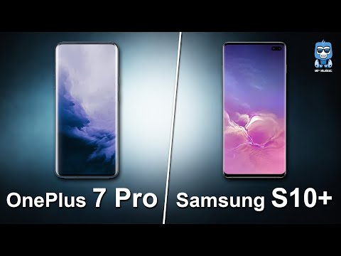 Oneplus 7 Pro or Samsung Galaxy S10 - Which one to buy?