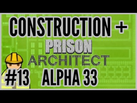 Race To The Finish = Construction + Prison Architect [Alpha 33] #13