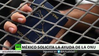 México solicita la intervención de la ONU para atender la caravana de migrantes centroamericanos
