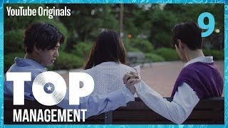 Ep 9 Fake Love | Top Management