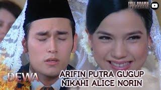 ARIFIN PUTRA GUGUP NIKAHI ALICE NORIN - DEWA #DEWA21