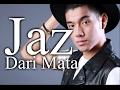 Jaz Dari Mata - Video Lirik