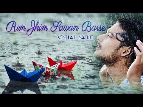 Rim Jhim Sawan Barse | Rahat Fateh Ali Khan | Vishal Saini (Cover)