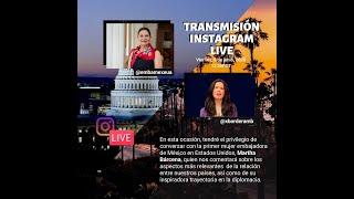 Conversación con la Embajadora de México en Estados Unidos, Martha Bárcena: 5 de junio