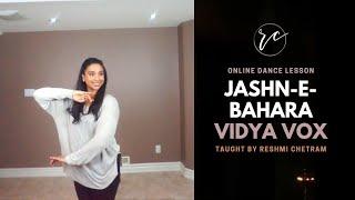 Online Dance Class | Jashn-e- Bahara | Vidya Vox | Reshmi Chetram