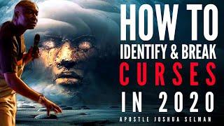 HOW TO IDENTIFY AND TERMINATE CURSES IN 2020 | APOSTLE JOSHUA SELMAN 2020