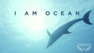 I AM OCEAN - Short Film Nominee Cosmic Cine Filmfestival 2018