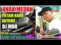 DIAZ 2019 PATAM KARO ANAK MEDAN DJ DMR MANUAL KN7000 DIAZ PROGRESSIVE