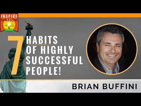 🌟 [WATCH THIS IF YOU WANT MOTIVATION!] 7 Habits of Highly Successful People | BRIAN BUFFINI