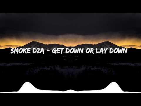 Smoke DZA - Get Down or Lay Down