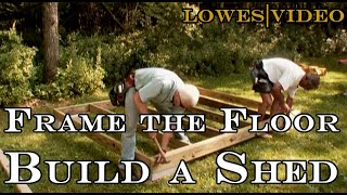 Framing Floors Building a Shed