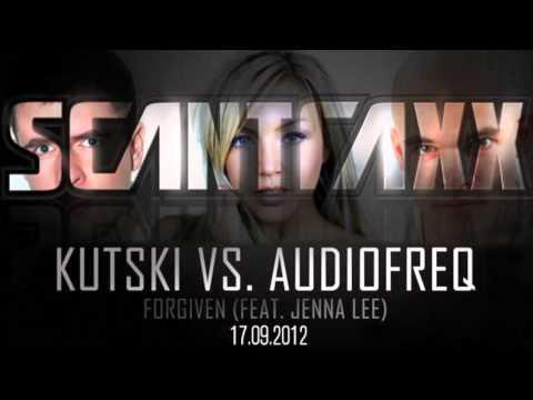 Kutski vs Audiofreq ft. Jenna Lee - Forgiven (Scantraxx)