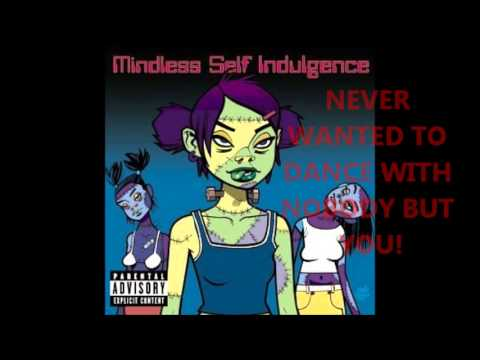 Never Wanted to Dance Mindless Self Indulgence- clean