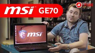 Видеообзор игрового ноутбука MSI GE70 с экспертом